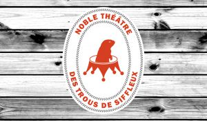 Rendu pour affichage et signalétique Noble théâtre des trous de siffleux